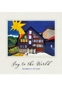 «Joy to the World » Markus Fuchs (CD)